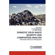 Domestic Solid Waste Quantity and Composition Analysis by Yitayal Hailu