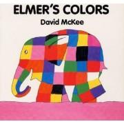 Elmer's Colors Board Book by David McKee