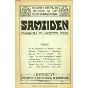 Samtiden, 1907, Attende Aargang, Hefte 3, Tidsskrift For Politik, Litteratur Og Samfundsspørgsmaal (Indhold: Dr. Hj. Christensen: Chr. Michelsen. E. Einarsen: Fossespøsmaalet. B. Bjørnson: ...