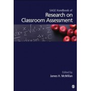 SAGE Handbook of Research on Classroom Assessment by James H. McMillan
