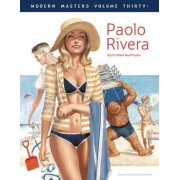 Modern Masters: Paolo Rivera Volume 30 by Paolo M. Rivera