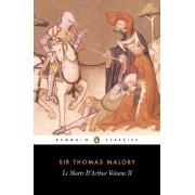 Le Morte d'Arthur: v. 2 by Sir Thomas Malory