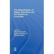 The Marketisation of Higher Education and the Student as Consumer by Mike Molesworth