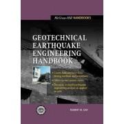 Geotechnical Earthquake Engineering Handbook by Robert W Day