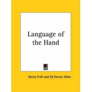 Language of the Hand (1920) by Henry Frith