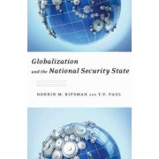 Globalization and the National Security State by T. V. Paul