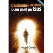 Cautandu-l pe Allah l-am gasit pe Isus - Nabeel Qureshi