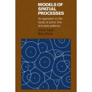 Models of Spatial Processes by Arthur Getis