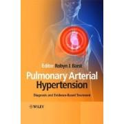 Pulmonary Arterial Hypertension by Robyn Barst