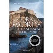 A Storm of Swords: Steel and Snow Part 1 by George R. R. Martin