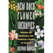 New Bach Flower Therapies by Dietmar Kr