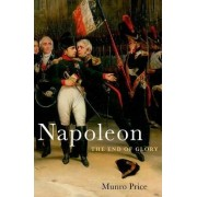 Napoleon by Professor of Modern European History Munro Price