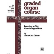 The Church Musician Organ Method by CRC Laboratories Department of Anatomy and Physiology David Glover