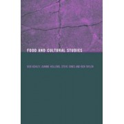Food and Cultural Studies by Bob Ashley