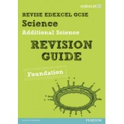 REVISE Edexcel: Edexcel GCSE Additional Science Revision Guide - Foundation by Penny Johnson