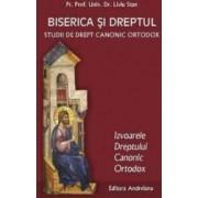 Biserica si dreptul Vol. 2 Izvoarele dreptului canonic ortodox - Liviu Stan