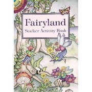 Fairyland Sticker Activity Book by M. Noble