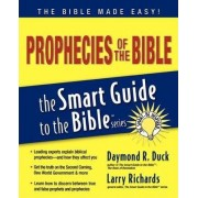 Prophecies of the Bible Smart Guide by Daymond Duck