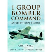 1 Group Bomber Command by Chris Ward