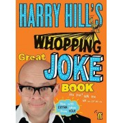 Harry Hill's Whopping Great Joke Book by Harry Hill