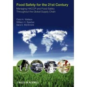 Food Safety for the 21st Century by Carol Wallace