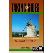 Taking Sides: Clashing Views on Controversial Issues in Western Civilization by Joseph R. Mitchell