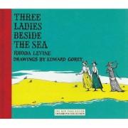 Three Ladies Beside The Sea by Rhoda Levine