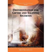 Differentiation for Gifted and Talented Students by Carol Tomlinson