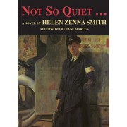 Not So Quiet by Helen Smith