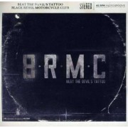 B.R.M.C. - Beat the Devil's Tattoo (0602527332673) (1 CD)