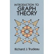 Introduction to Graph Theory by Richard J. Trudeau