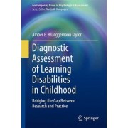 Diagnostic Assessment of Learning Disabilities in Childhood by Amber E. Brueggemann Taylor