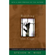 Rattling the Cage by Steven Wise