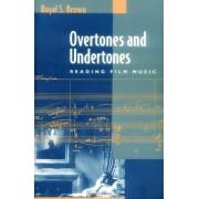 Overtones And Undertones