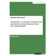 """""""Penthesilea"""" Von Heinrich Von Kleist. Eine Spurensuche Anhand Immanuel Kants Souveranitatsbegriff"""