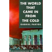 The World That Came in from the Cold by Gabriel Partos