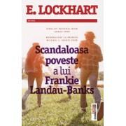SCANDALOASA POVESTE A LUI FRANKIE LANDAU - BANKS