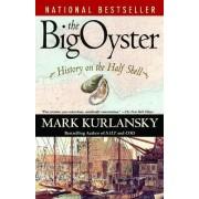 The Big Oyster by Mark Kurlansky
