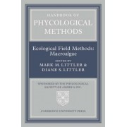 Handbook of Phycological Methods: v. 4 by Mark M. Littler
