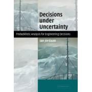 Decisions under Uncertainty by Ian Jordaan