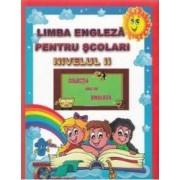 Limba engleza pentru scolari nivelul II. Ed. 2 - Alexandra Ciobanu