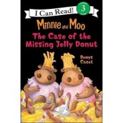 Minnie and Moo and the Case of the Missing Jelly Donut by Denys Cazet