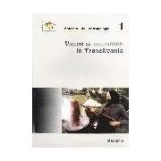 Vecini si Vecinatati in Transilvania