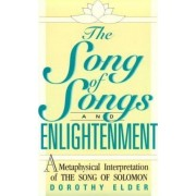 The Song of Songs and Enlightenment by Dorothy Elder