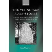 The Viking-Age Rune-Stones by Professor of History Birgit Sawyer