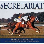 Secretariat by Raymond G. Woolfe