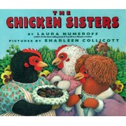The Chicken Sisters by Laura Numeroff