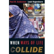 When Ways of Life Collide by Paul M. Sniderman