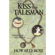 Kiss the Talisman
