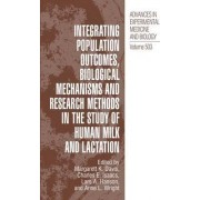Integrating Population Outcomes, Biological Mechanisms and Research Methods in the Study of Human Milk and Lactation by Margarett K. Davis